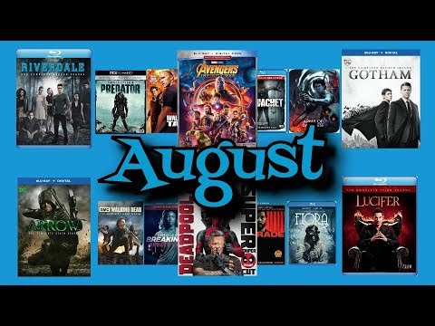 August 2018 BluRay, and DVD Release P
