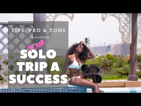 Solo Travel Tips female : pros and cons of traveling alone for Success