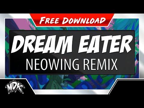 MDK - Dream Eater (Neowing Remix) [Free Download]