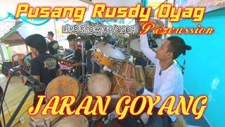 Download #PUSANG RUSDY OYAG PERCUSSION - JARAN GOYANG