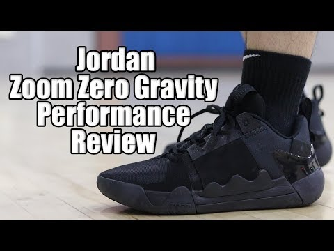 jordan-zoom-zero-gravity-performance-review