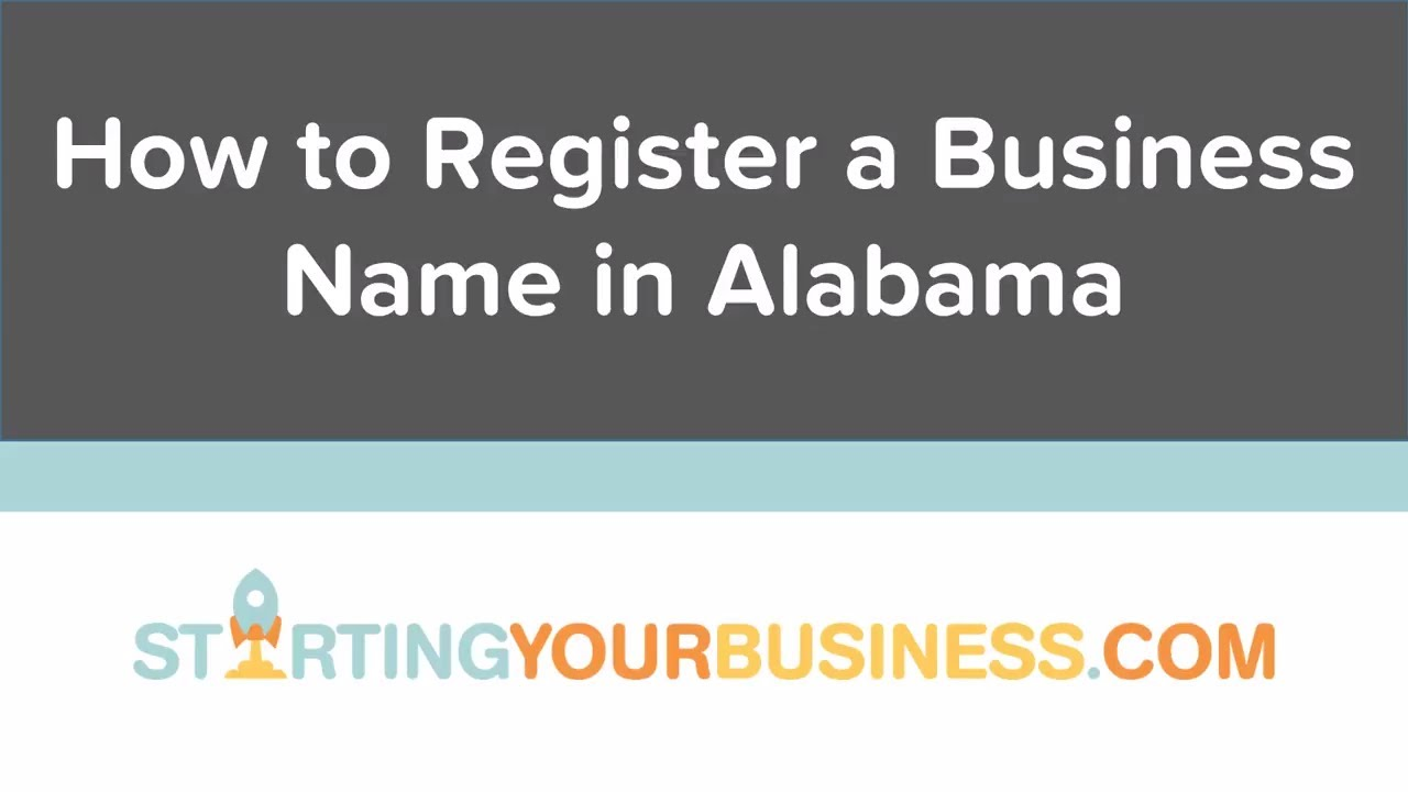 Register A Business Name In Alabama