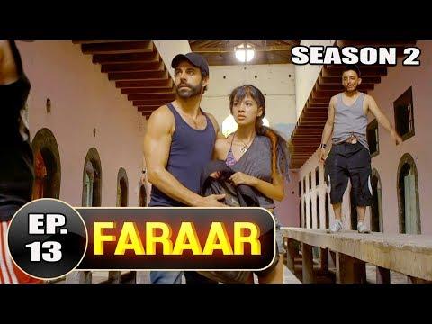 Faraar (2018) Episode 13 Full Hindi Dubbed   Hollywood To Hindi Dubbed Full