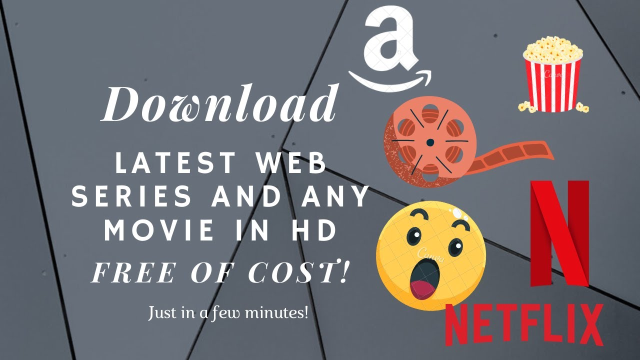 Download How to download any movie in HD | download latest web series in free| All web series of any platform
