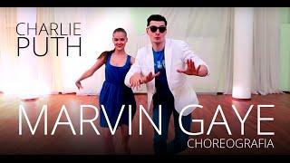 "Charlie Puth -  ""Marvin Gaye"" - Wedding Dance - Pierwszy Taniec - Disco Samba - Choreografia Video"