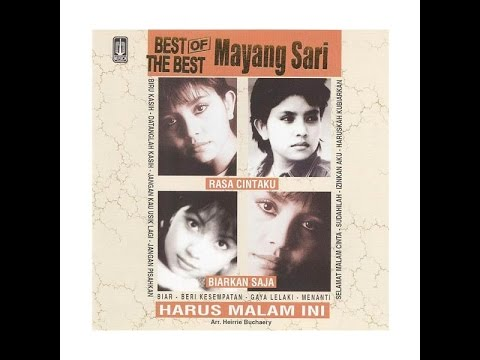 Mayang Sari,Best Of The Best Collection(audio)HQ HD full album