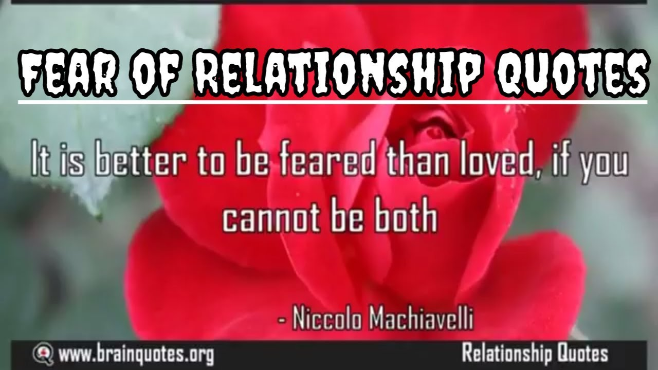 Fear Of Relationship Quotes Youtube
