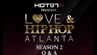 Love And Hip Hop ATL: Q &  A Premiere Party