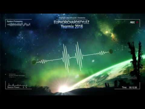Euphorichardstylez - Yearmix 2016 [HQ Mix]