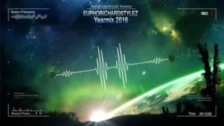 Euphorichardstylez - Yearmix 2016 [HQ Mix]