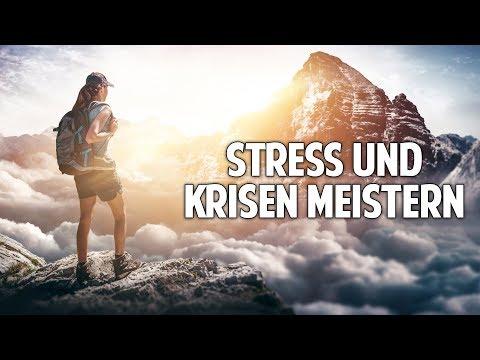 Stress und Krisen meistern – Wie Du gesunde Widerstandskraft entwickelst