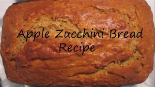 Gambar cover Kitchen Basics: Apple Zucchini Bread Recipe