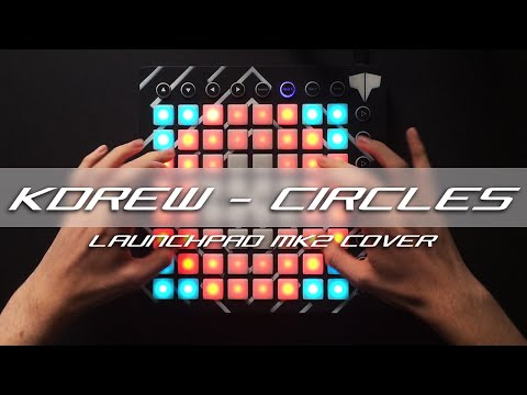 KDrew - Circles // Launchpad Cover