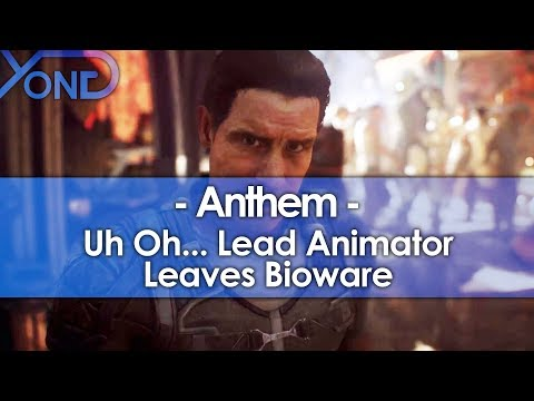 Uh Oh... Anthem's Lead Animator Leaves Bioware