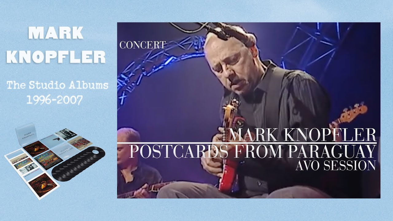 Mark Knopfler - Postcards From...