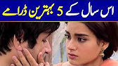 Top 5 Best Pakistani Dramas of 2019You Should Not Miss