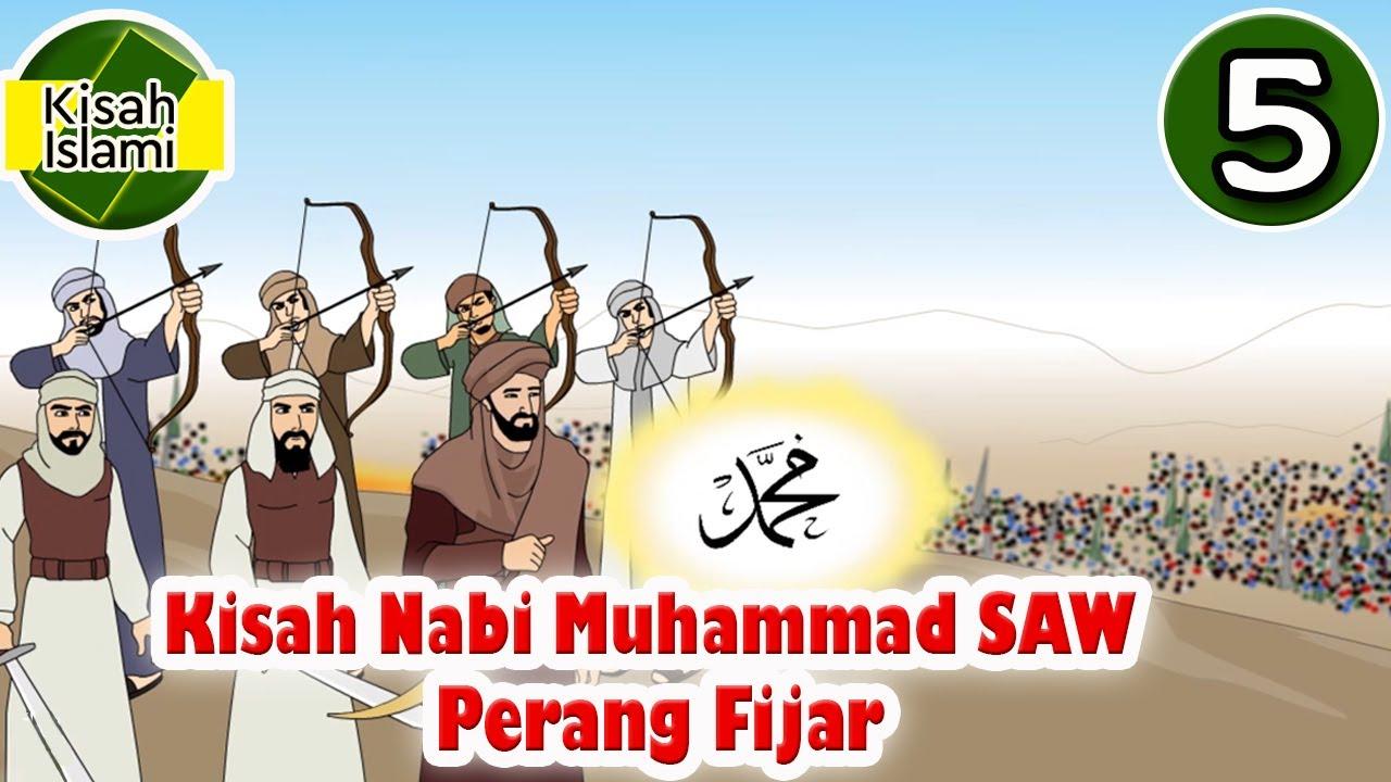 Nabi Muhammad SAW Part 5 - Perang Fijar - Kisah Islami Channel