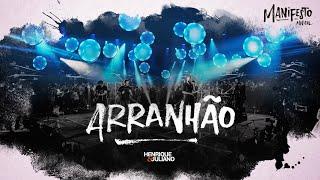 Henrique e Juliano -  ARRANHÃO - DVD Manifesto Musical