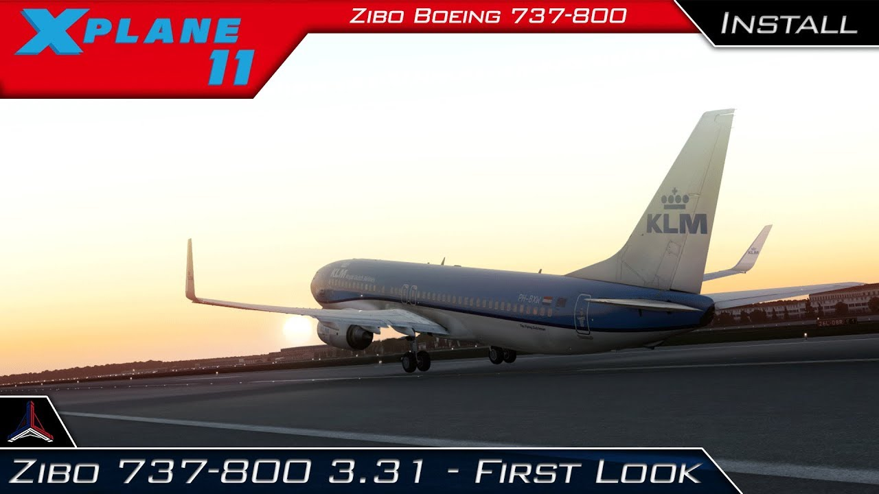 X Plane 11 | NEW Zibo 737-800 3 31+ | Full Installation / First Impressions