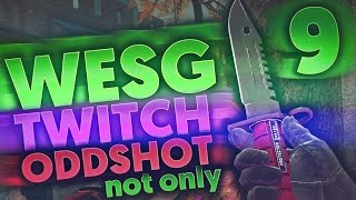 CS:GO - WESG TWITCH ODDSHOTS - not only #9