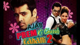 Ajab Prem Ki Ghazab Kahani 2  Hindi Dubbed Part 1+2