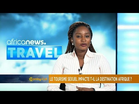 Sex tourism, downside of tourists influx in Africa? thumbnail