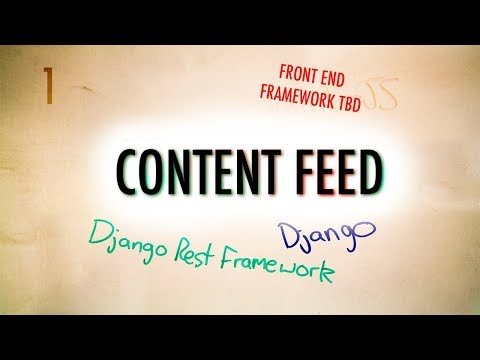 Set Up Environment to Start a New Django Project (Content Feed) | Part 1