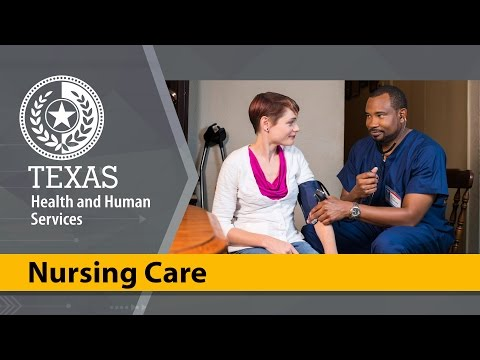 Getting home nursing care in Texas