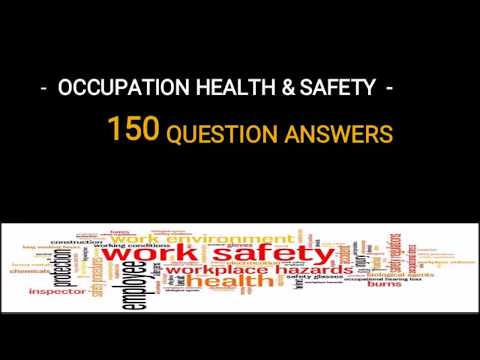 150 Question Answers | Occupational Health & Safety