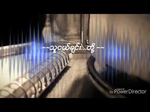 Myanmar new song