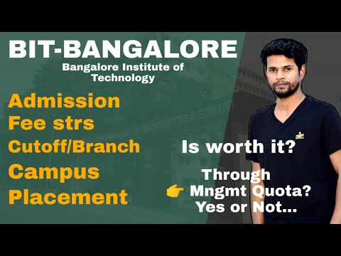 IITianCopy | BIT-BANGALORE |BANGALORE INSTITUTE OF TECHNOLOGY |ADMISSION, PLACEMENT COMPLETE REVIEW.