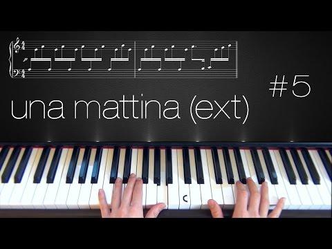 Una Mattina [Extended] ~ Piano Tutorial ~ Part 5