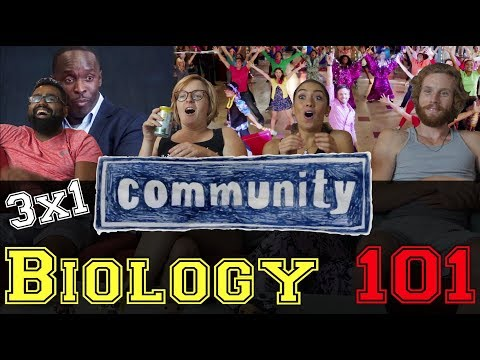 Community - 3x1 Biology 101 - Group Reaction