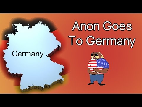 Anon Goes To Germany