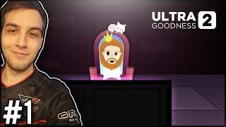 CZAS NA WALKĘ DOBRA ZE ZŁEM! - UltraGoodness 2 #1