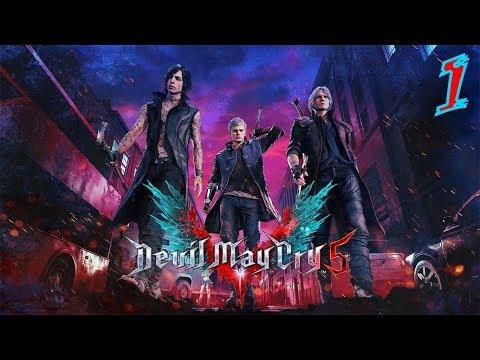 Прохождение Devil May Cry 5 #1 ● Сложность: Devil Hunter ● Новый заказ для Данте