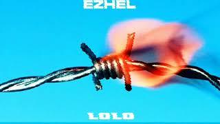 Ezhel - Lolo ( Censored Version - 2019 )