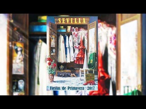 SEVILLA FIESTAS DE PRIMAVERA 2017