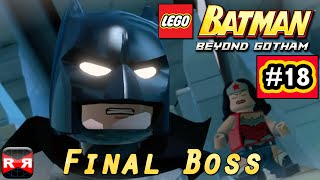 LEGO Batman: Beyond Gotham - Final Boss - iOS / Android - Walkthrough Gameplay Part 18 (Ending)