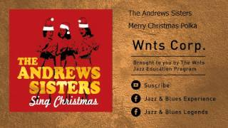 The Andrews Sisters - Merry Christmas Polka