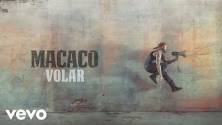 Macaco - Volar (Audio)