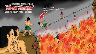 Download Jembatan ANGKER Shiratal Mustaqim - Siap Melempar PENDOSA Ke Neraka JAHANAM    Cerita Islami Part 37