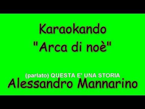 Karaoke Italiano - Arca di Noè - Alessandro Mannarino ( Testo )
