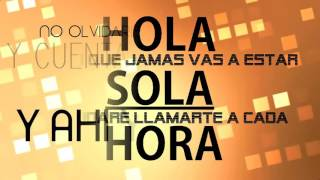 Joey Montana  - Hola (Letra/Lyrics)(2016)