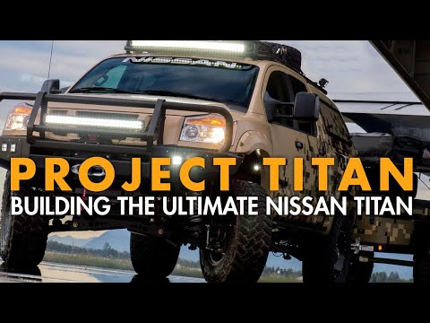 Project Titan – Building the Ultimate Nissan Titan Phase 3