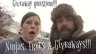 Ninjas Trees & Giveaways!!!