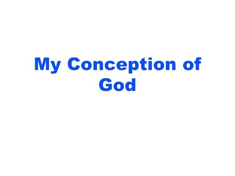 My Conception of God  7122016