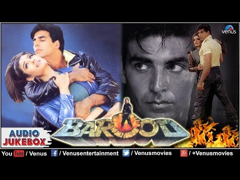 Barood Full Songs | Akshay Kumar, Raveena Tandon | Hindi Songs Audio Jukebox