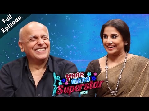 Begum Jaan - Vidya Balan & Mahesh Bhatt | Full Episode | Yaar Mera Superstar (Season 2)