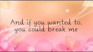 Allison Gray-Break Me [Lyrics]